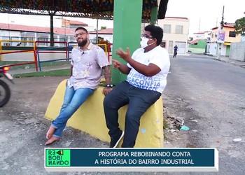 Programa rebobinando conta a história do Bairro Industrial - Bloco 01