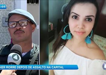 Mulher é assassinada durante assalto na capital